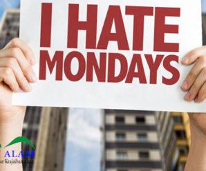 Mengapa Senin Menjadi Hari Yang Membosankan Dan Dibenci Untuk Dilalui? Yuk Cari Tahu Alasannya!
